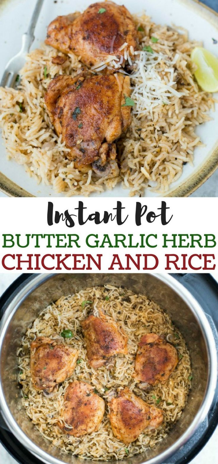 Garlic Herb Chicken and Rice made in the InstantPot have fluffy buttery rice a...