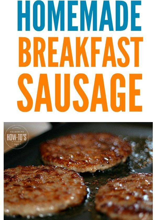 Homemade Breakfast Sausage - Just 3 ingredients and none of that pink slime you ...