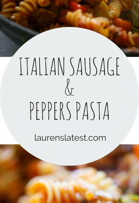 Italian Sausage and Peppers Pasta
