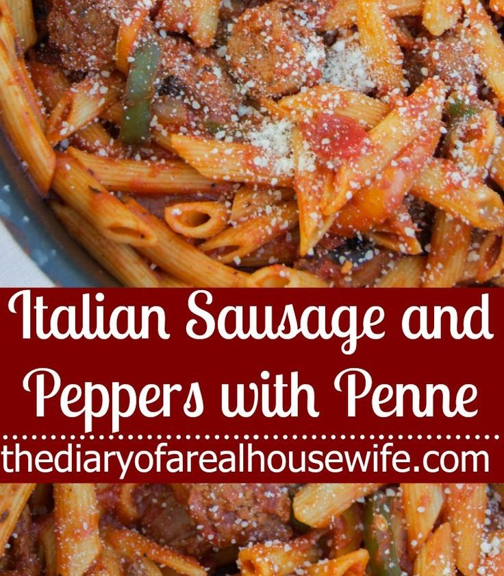 Italian Sausage and Peppers with Penne