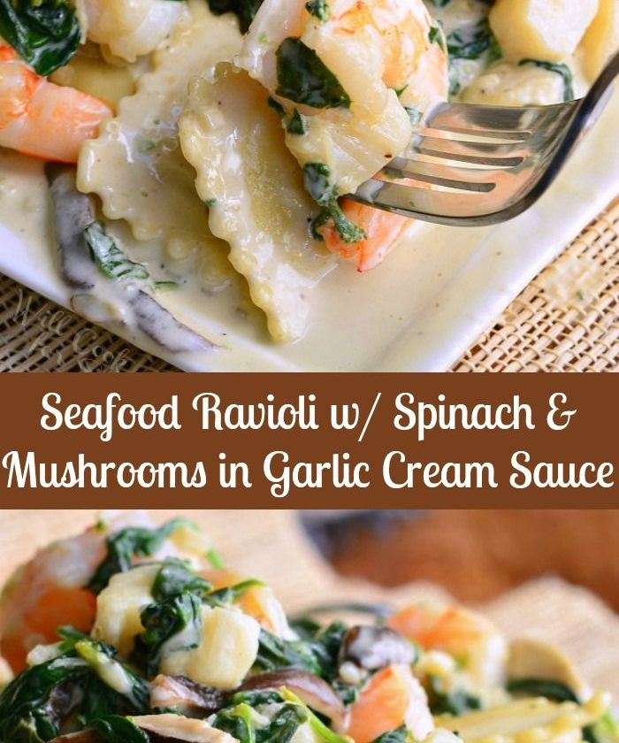 Seafood Ravioli with Spinach and Mushrooms in Garlic Cream Sauce. Four cheese r...