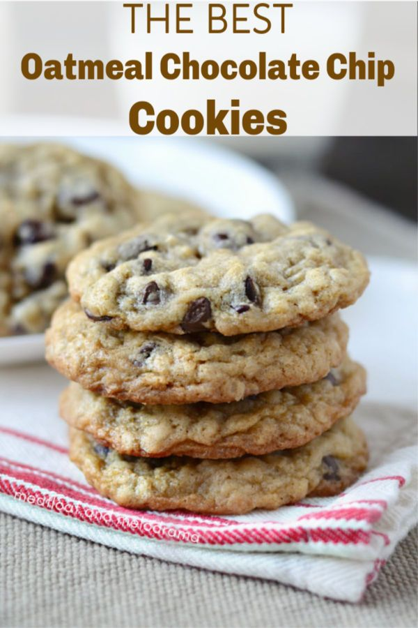 The best oatmeal chocolate chip cookies - An easy recipe for old fashioned oatme...