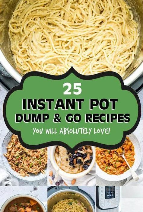 This awesome collection of tried and tested Dump and Start Instant Pot Recipes i...