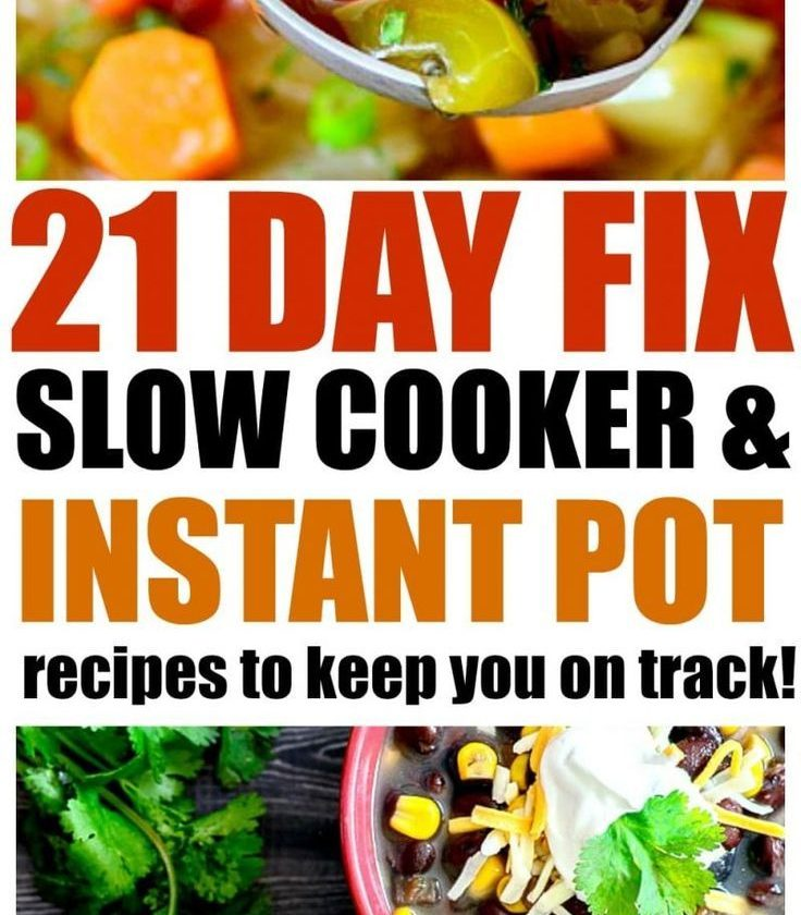 21 Slow Cooker and Instant Pot 21 Day Fix Recipes -