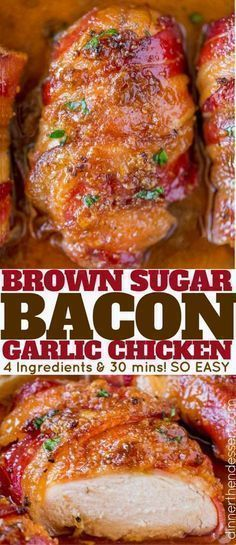 Bacon Brown Sugar Garlic Chicken, the best chicken you'll ever eat with only...
