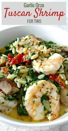 Garlic Orzo Tuscan Shrimp for Two - is coated in a light and creamy Parmesan che...