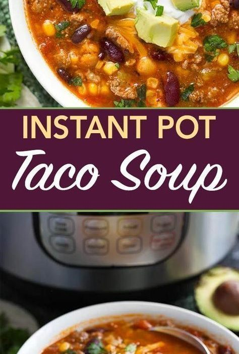 Instant Pot Taco Soup is a delicious and hearty soup made with beans, corn, grou...