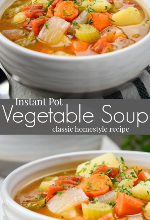 Instant Pot Vegetable Soup is a classic homestyle recipe made with simple ingred...
