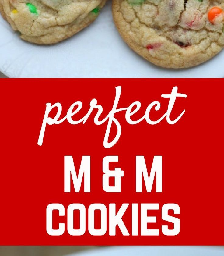 Perfect M&M Cookies - Tried & True