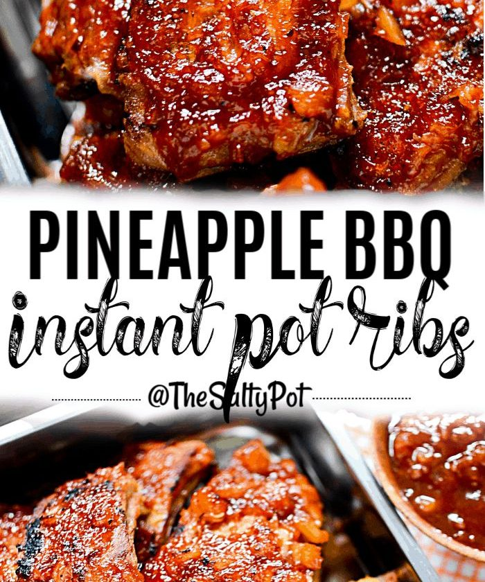 Pineapple BBQ Instant Pot ribs. These ribs are incredibly delicious and easy to ...