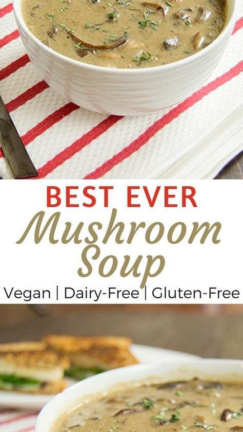 The best ever mushroom soup recipe. Mushroom lovers, this soup is hearty and ear...