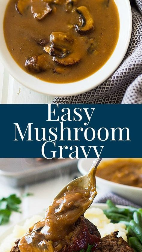This Easy Mushroom Gravy is quick and simple. It is delicious on top of steaks, ...