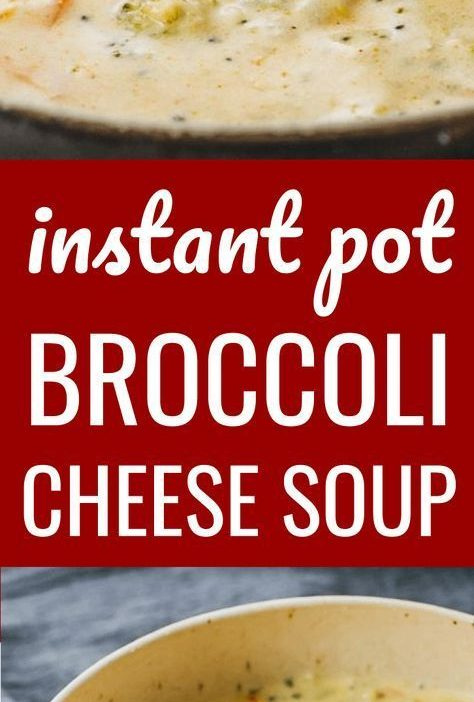 This Instant Pot Broccoli Cheese Soup is one of my favorite vegetarian instapot ...