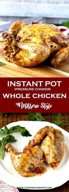 This Pressure Cooker (Instant Pot) Whole Chicken is easy, juicy, tender and cook...