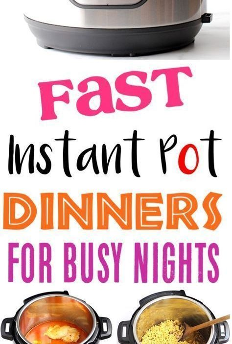 Easy Instant Pot Recipes for Busy Nights!