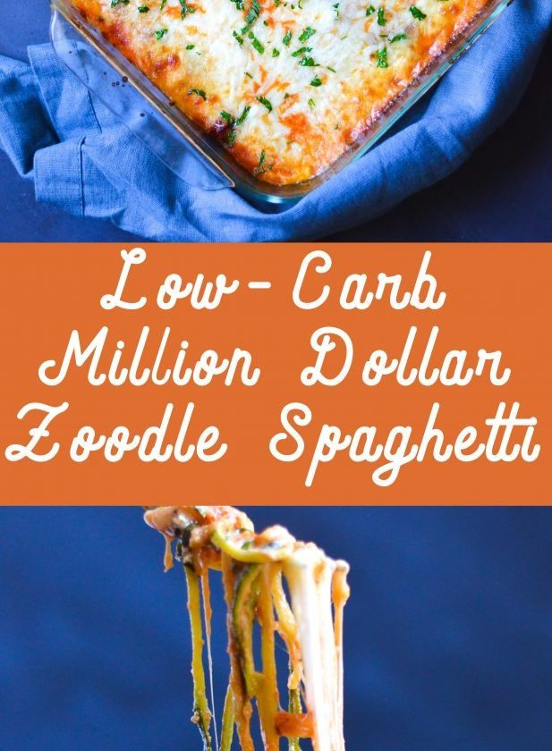 Low-Carb Million Dollar Zoodle Spaghetti