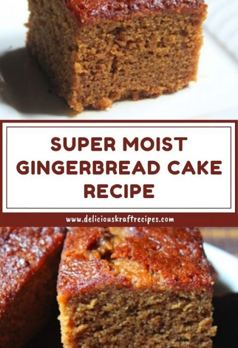 SUPER MOIST GINGERBREAD CAKE RECIPE