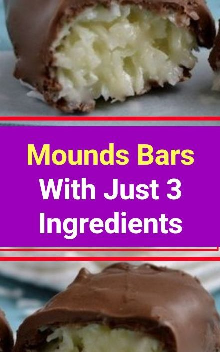 Mounds Bars With Just 3 Ingredients INGREDIENTS : Melted milk chocolate or dark ...