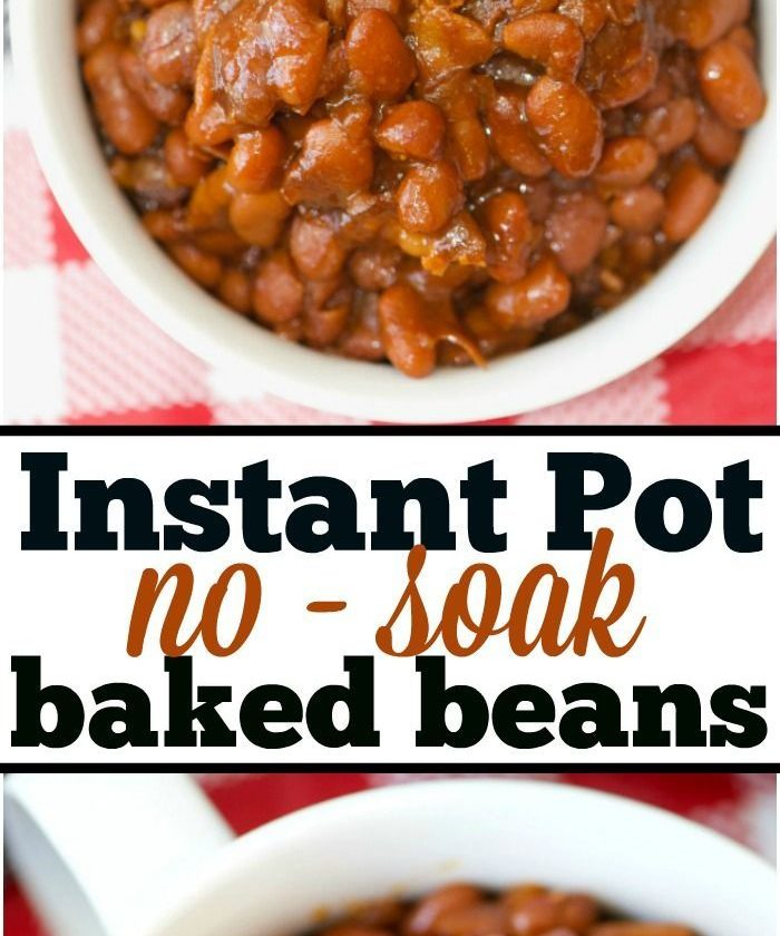 The most amazing no soak Instant Pot baked beans you'll ever eat! Perfectly cook...