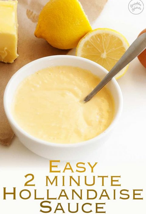 Easy Hollandaise Sauce | This simple 2 minute easy hollandaise sauce is deliciou...