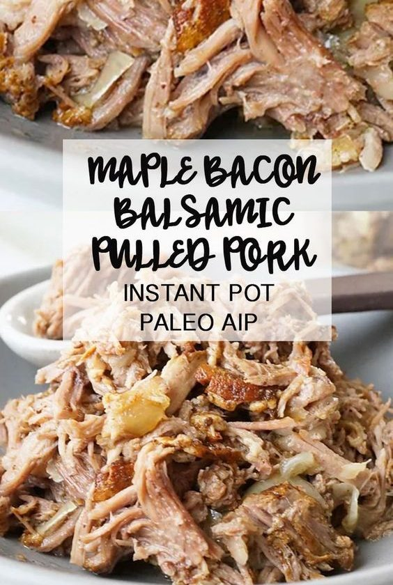 Instant Pot Maple Bacon Balsamic Pulled Pork PALEO AIP Grazed & Enthused