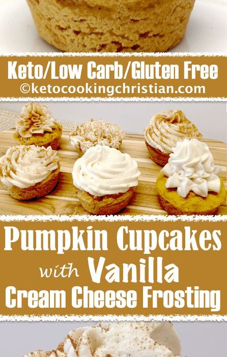 Pumpkin Cupcakes with Vanilla Cream Cheese Frosting - Keto, Low Carb & Gluten Fr...