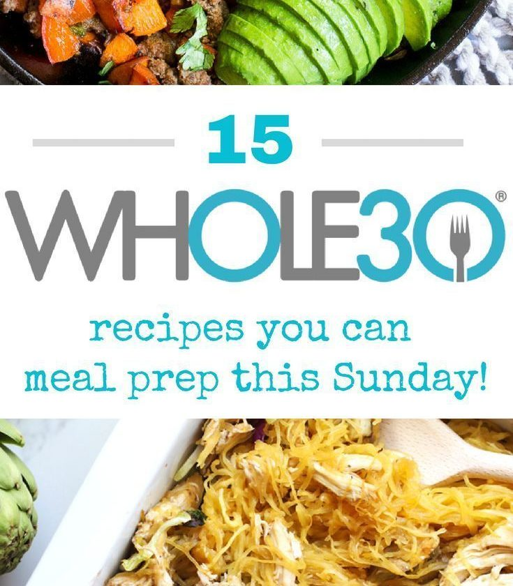 15 Whole30 Recipes You Can Meal Prep This Sunday