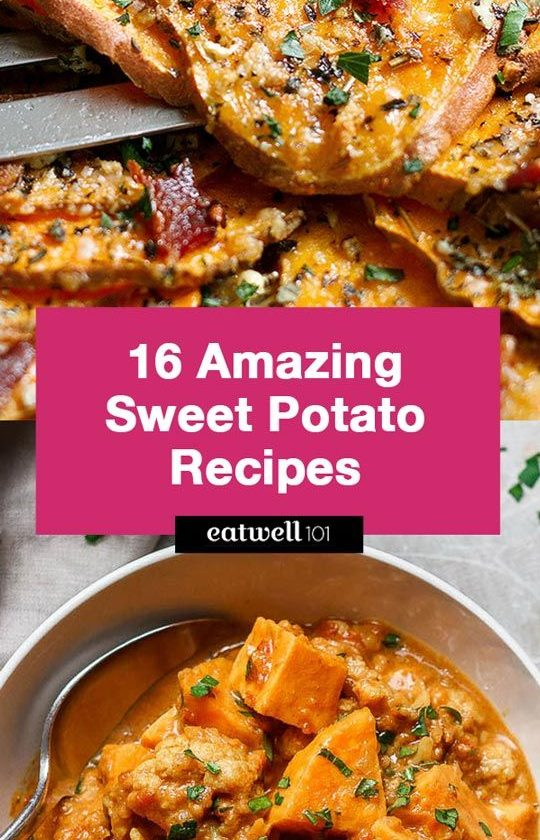 16 Amazing Sweet Potato Recipes