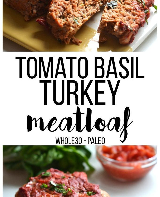 Tomato Basil Turkey Meatloaf